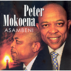 Peter Mokoena - Asambeni (CD)