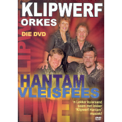 Klipwerf Orkes - Hantam Vleisfees  (DVD)