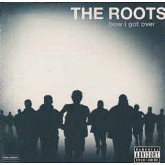 Roots - How I Got Over (CD)