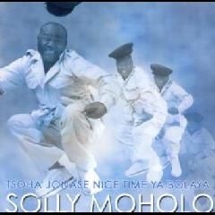 Solly Moholo - Tsoha Jonase Nice Time Ya Bolaya (CD)
