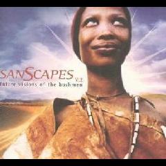Bushman Of The Kalahari/ Various - Sanscapes 2 Future Vision Of The Bushman (CD)