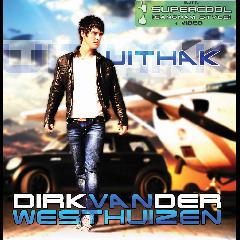 Uit Hak- Dirk Van der Westhuizen (CD)
