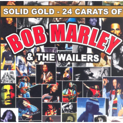 Marley, Bob / Wailers - Solid Gold - 24 Carats Of Bob Marley & The Wailers (CD)