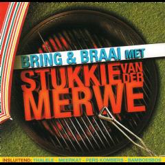 Van Der Merwe, Stukkie - Bring & Braai Met 'n Stukkie Van Der Merwe (CD)