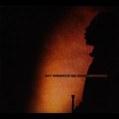 Roy Hargrove Big Band - Emergence (CD)