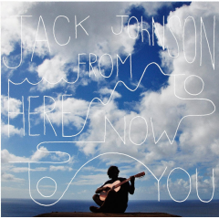 Johnson, Jack - From Here To Now To You (CD)