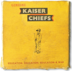 Kaiser Chiefs - Education, Education, Education And War (Vinyl)