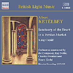 Ketelbey, Albert - Sanctuary Of The Heart/Persian Market (CD)