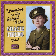 Gracie Fields-Nostalgia - Looking At The Bright Side/Bleeding Hear (CD)