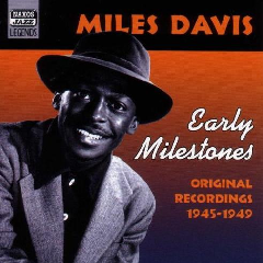 Davis Miles-JaZZ Legends - Early Milestones (CD)