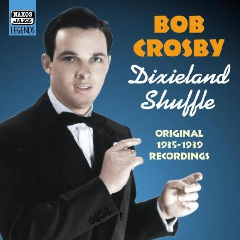 Crosby Bob - JaZZ Legends - Dixieland Shuffle (CD)