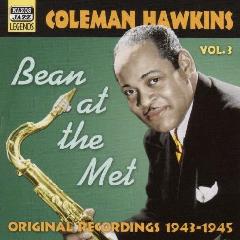 Hawkins, Coleman - Bean At The Met - Vol.3 (CD)
