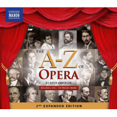 Keith Anderson / Various Artists - A-Z Of Opera - 2nd Expanded Edition (CD)