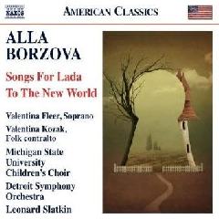 Borzova:Songs for Lada;to The New Wor - (Import CD)