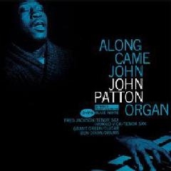 Big John Patton - Along Came John (CD)