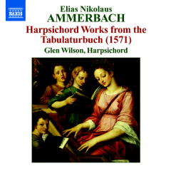 Ammerbach - Harpsichord Works From The Tabulaturbuch (CD)