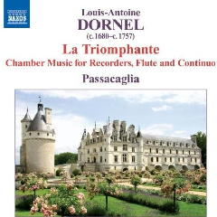 Dornel - Chamber Music for Recorders, Flute and Continuo (CD)
