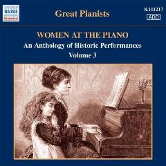 Ajemian, Maro / Arco, Annie d' / Blumental, Felicja / Czerny-Stefanska, Halina - Women At The Piano - Vol.3 (CD)