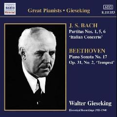 Great Pianists: Gieseking - Partitas Nos.1, 5 & 6 / Piano Sonata No.17 (CD)
