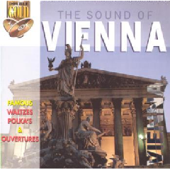 Sound Of Vienna - Famous Waltzes, Polkas & Overtures - Various Artists (CD)