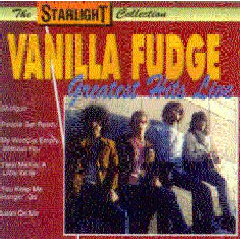 Vanilla Fudge - Greatest Hits Live (CD)