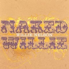 Nelson Willie - Naked Willie (CD)