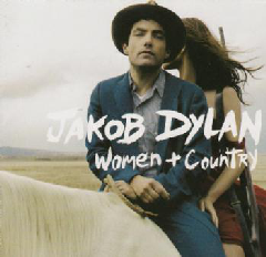 Dylan, Jakob - Women And Country (CD)