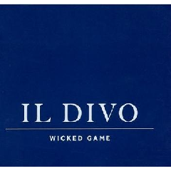 Il Divo - Wicked Game (CD + DVD)