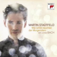 Stadtfeld Martin - Wie Schon Leuchtet Der Morgenstern - Der Junge Bach (CD)