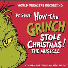 World Premiere Recording - Dr. Seuss' How The Grinch Stole Christmas! - The Musical (CD)