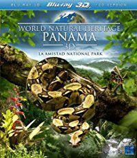 World Natural Heritage - Panama (3D Blu-ray)