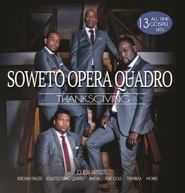 Soweto Opera Quadro - Thanks Giving (CD)