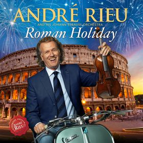 Andre Rieu - Roman Holiday (CD)