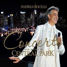 Andrea Bocelli - Concerto: One Night In Central Park (2015 Remaster) (CD)