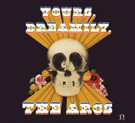 The Arcs - Yours, Dreamily, (CD)