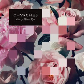 Chvrches - Every Eye Open (CD)