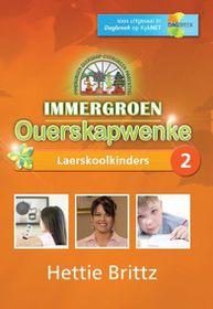 Immergroen Ouerskapwenke - Laerskool Kinders 2 (DVD)
