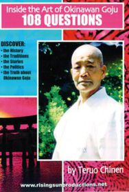 Inside the Art of Okinawan Goju: 108 Questions (DVD)