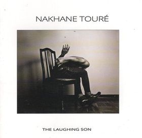 Nakanhe Toure - The Laughing Son (CD)