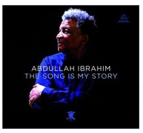 Abdullah Ibrahim - The Song Is My Story (CD)