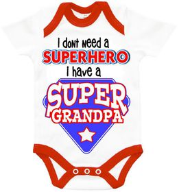 The Funky Shop - I don't need a superhero - I've got a Super Grandpa' Baby Grow