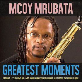 Mcoy Mrubata  - The Greatest Moments (CD)