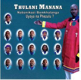 Thulani Manana - Uyoya Na Phezulu? (CD)