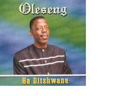 Oleseng - Ha Ditshwane (DVD)