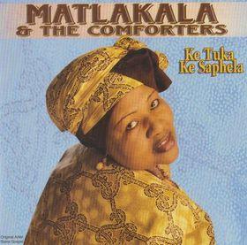 Matlakala And The Comforters - Ke Tuka Ke Saphela (DVD)