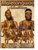 Maletangwao Cultural Troupe - Sego Sa Metsi (DVD)