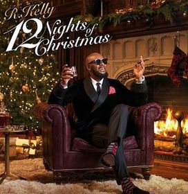 R. Kelly - 12 Nights Of Christmas (CD)