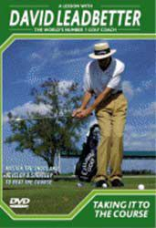 David Leadbetter - Taking it to the course - (DVD)