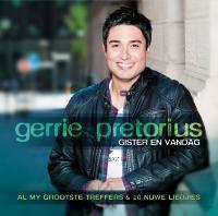 Gerrie Pretorius - Gister En Vandag (CD)