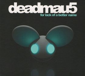 Deadmau5 - For Lack Of A Better Name (CD)
